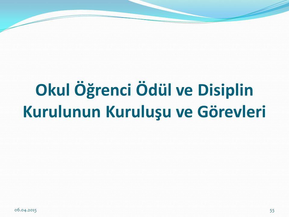 Okul Öğrenci Ödül ve Disiplin Kurulunun Kuruluşu ve Görevleri