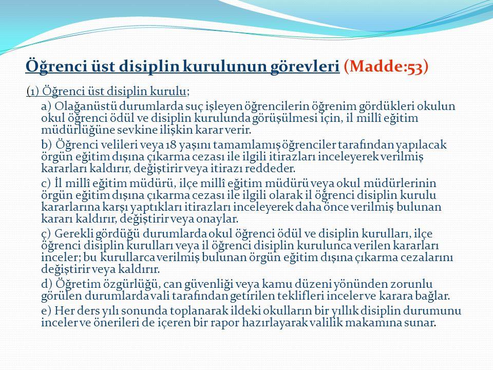 Öğrenci üst disiplin kurulunun görevleri (Madde:53)