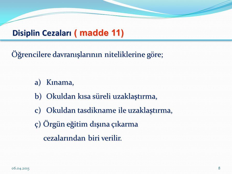 Disiplin Cezaları ( madde 11)