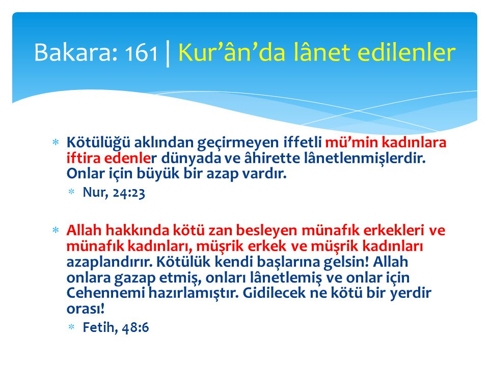 Bakara: 161 | Kur'ân'da lânet edilenler