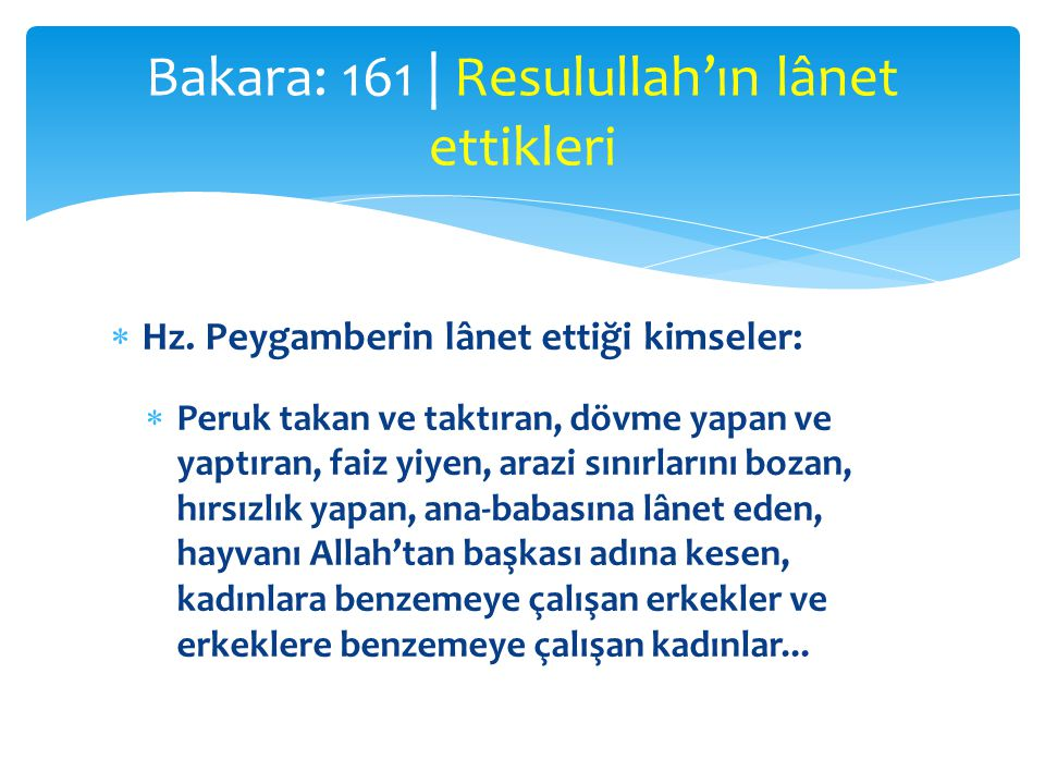 Bakara: 161 | Resulullah'ın lânet ettikleri