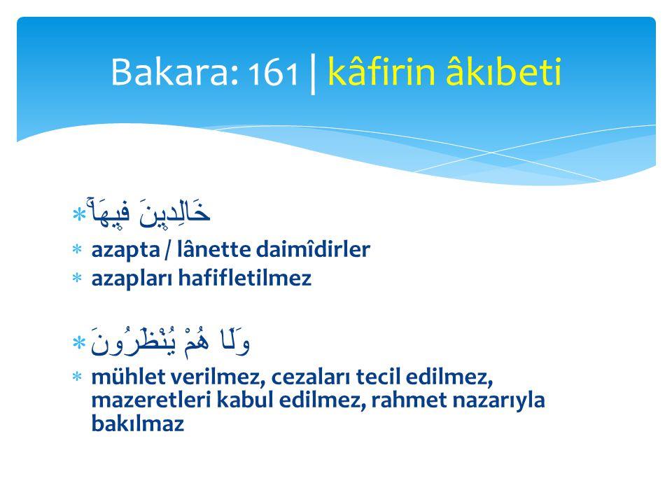 Bakara: 161 | kâfirin âkıbeti