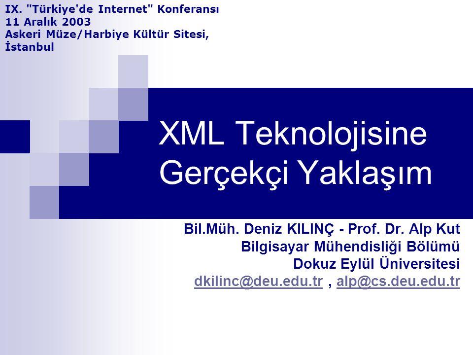 XML Teknolojisine Gerçekçi Yaklaşım