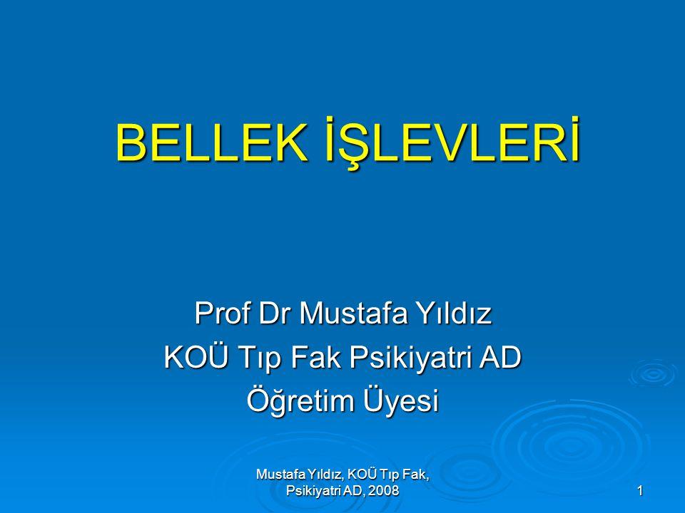 Prof Dr Mustafa Yıldız KOÜ Tıp Fak Psikiyatri AD Öğretim Üyesi