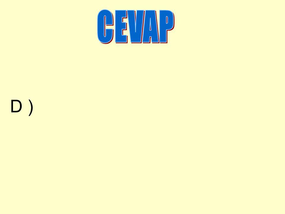 CEVAP D )