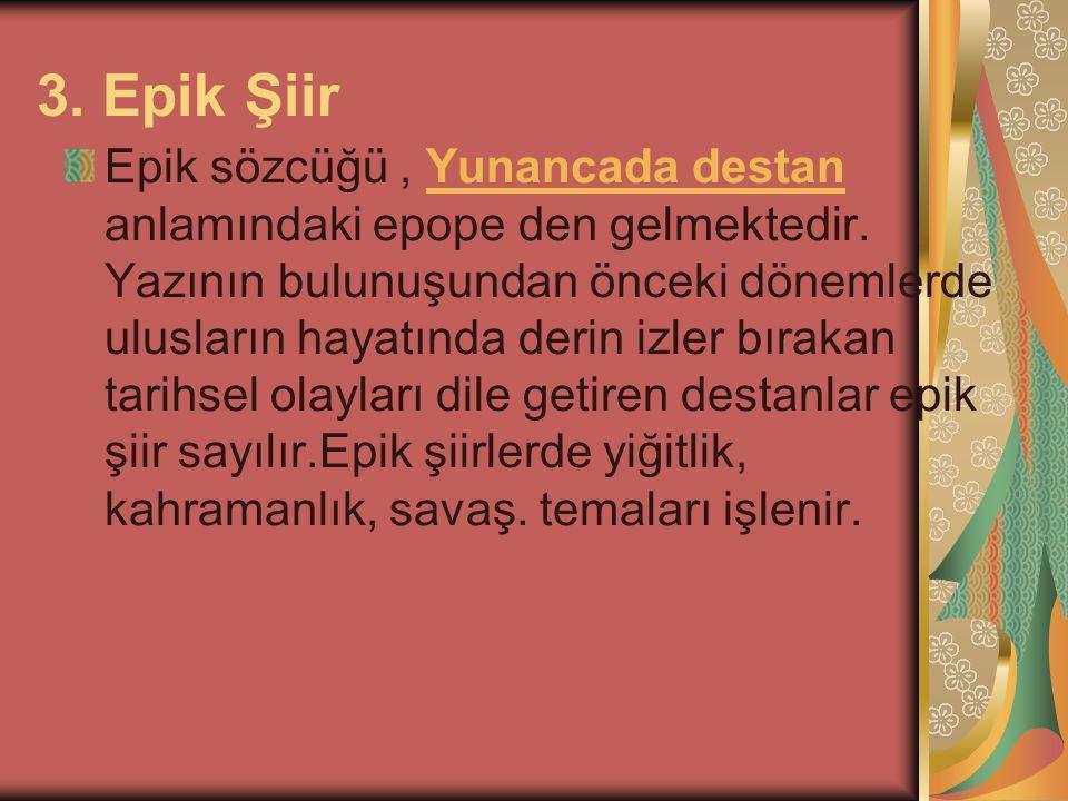 3. Epik Şiir