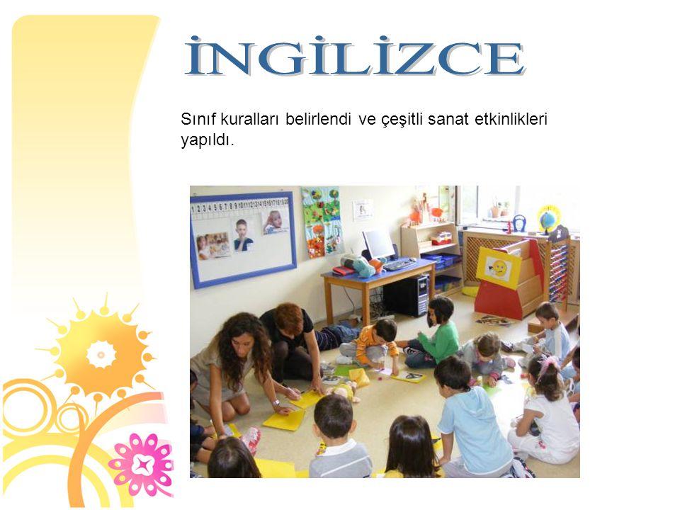 İNGİLİZCE Sınıf kuralları belirlendi ve çeşitli sanat etkinlikleri yapıldı. 14