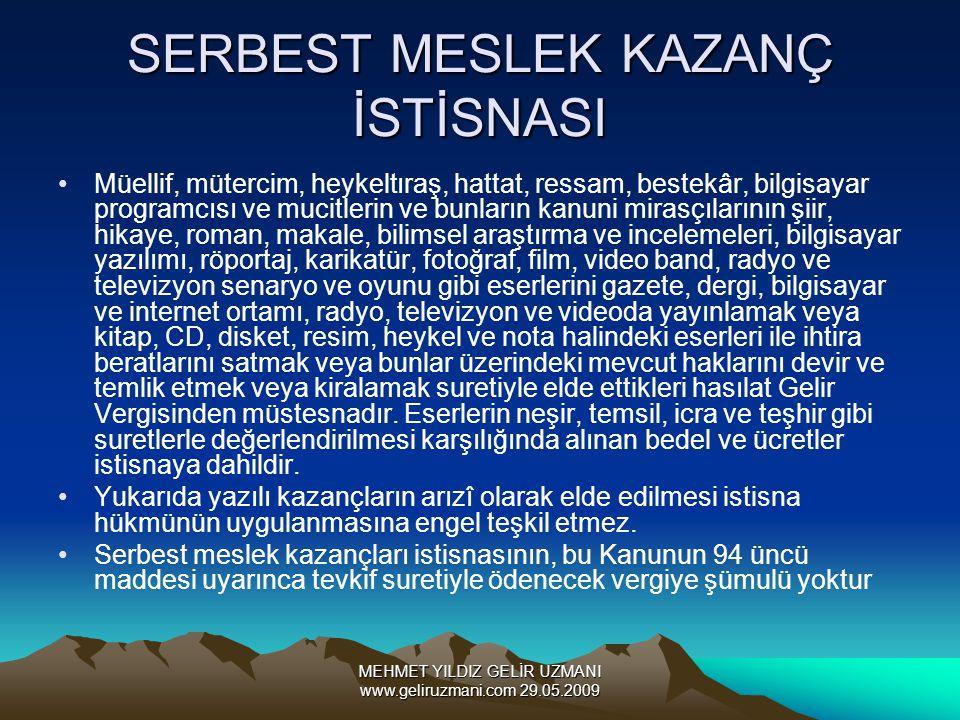SERBEST MESLEK KAZANÇ İSTİSNASI