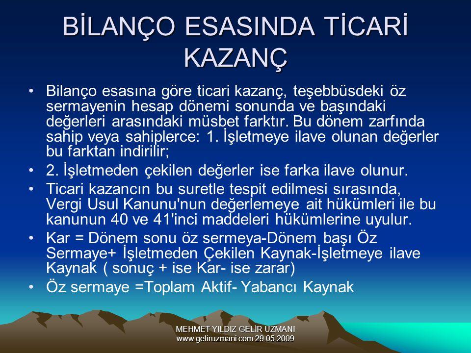 BİLANÇO ESASINDA TİCARİ KAZANÇ