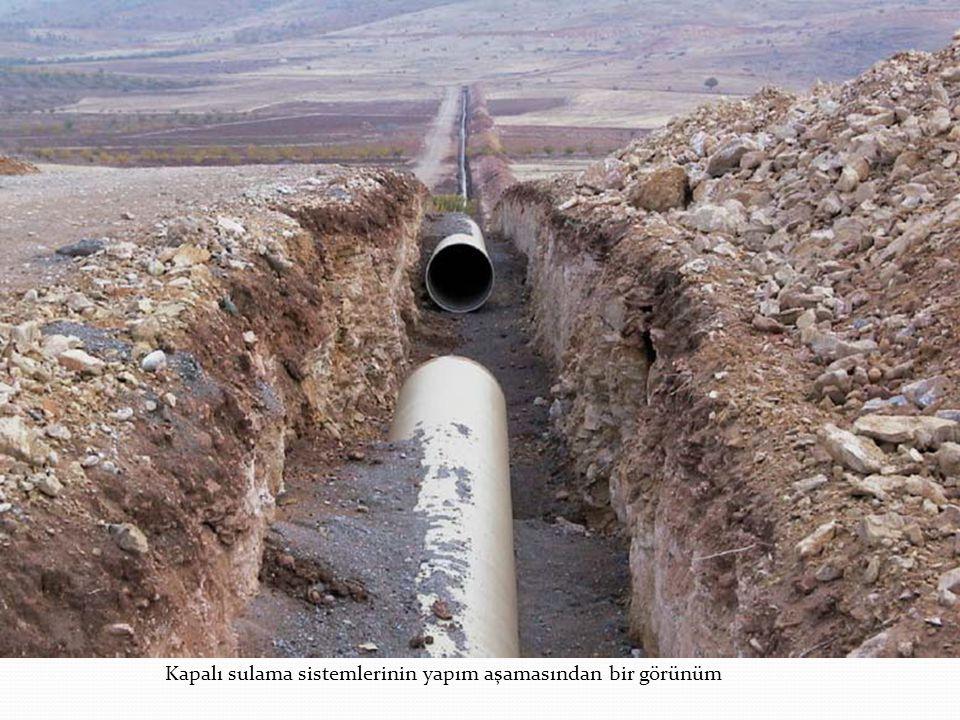 Kapalı sulama sistemlerinin yapım aşamasından bir görünüm