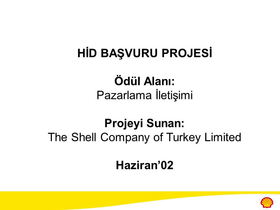 The Shell Company of Turkey Limited