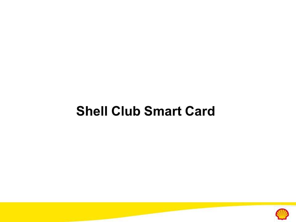 Shell Club Smart Card