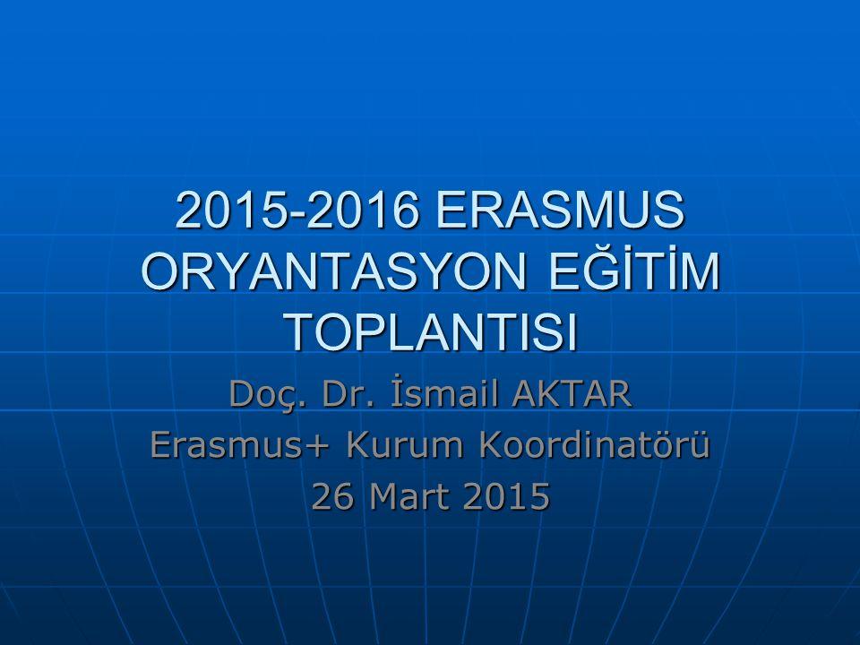 2015-2016 ERASMUS ORYANTASYON EĞİTİM TOPLANTISI