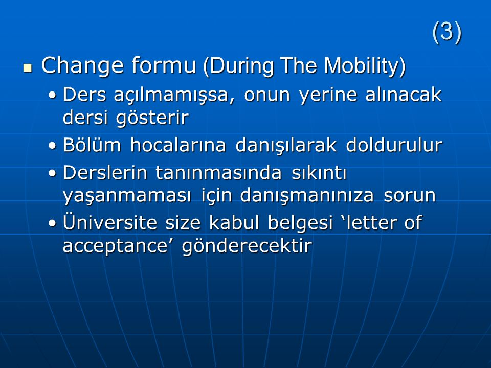 (3) Change formu (During The Mobility)
