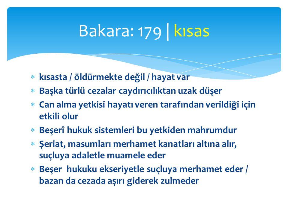 Bakara: 179 | kısas kısasta / öldürmekte değil / hayat var