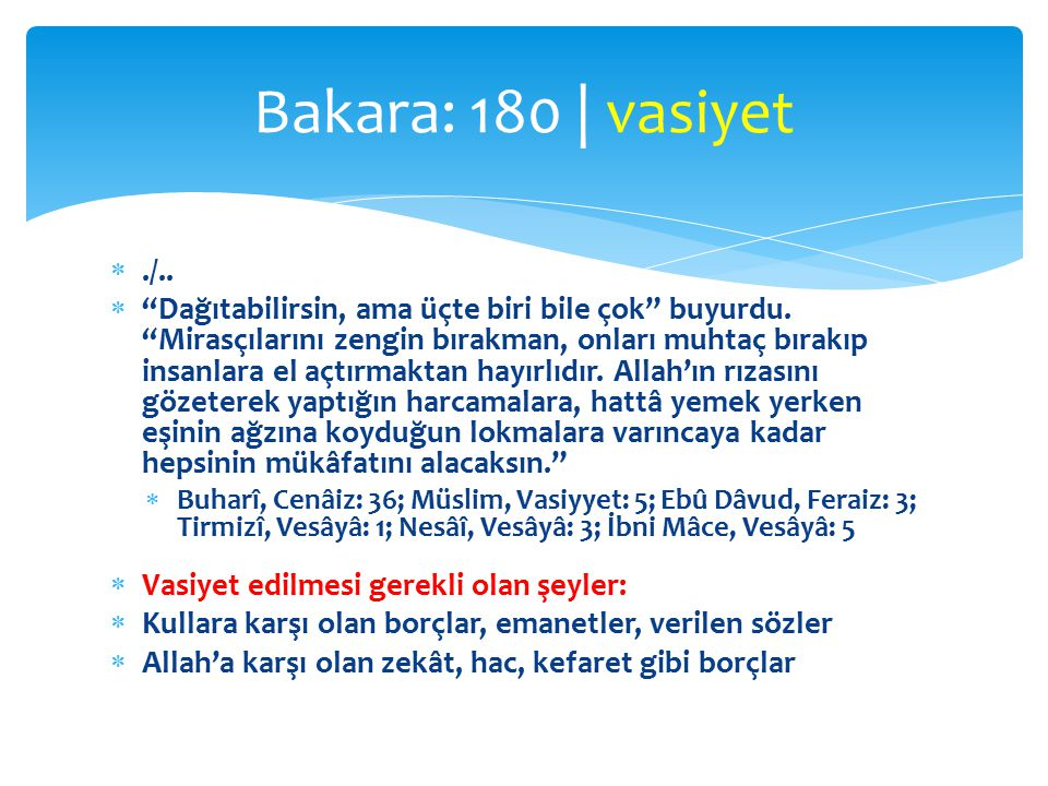 Bakara: 180 | vasiyet ./..