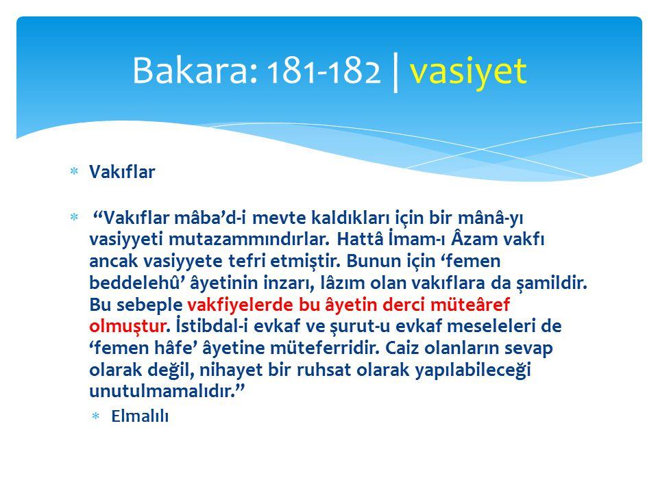Bakara: 181-182 | vasiyet Vakıflar