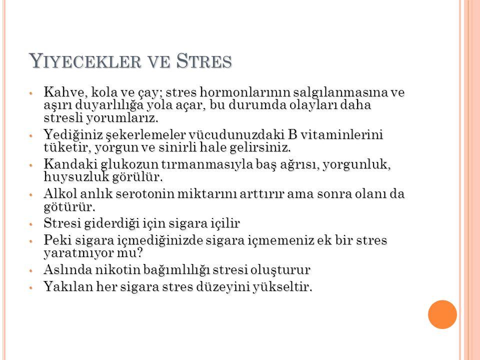 Yiyecekler ve Stres