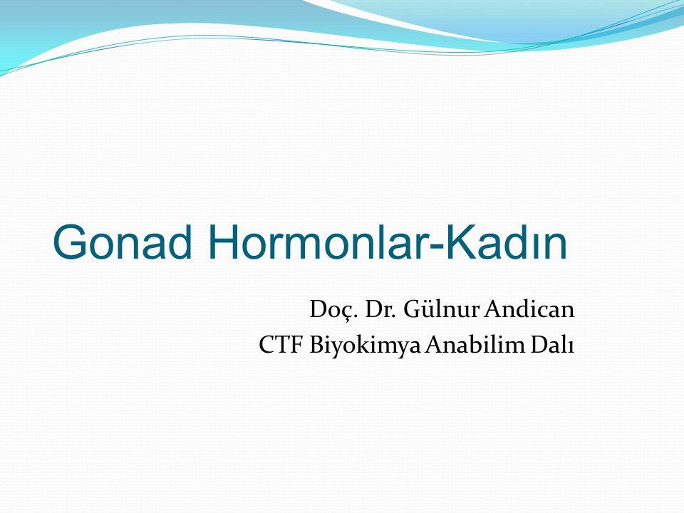 Gonad Hormonlar-Kadın