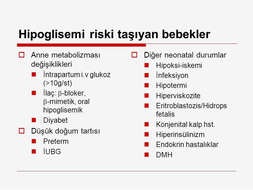 Hipoglisemi riski taşıyan bebekler