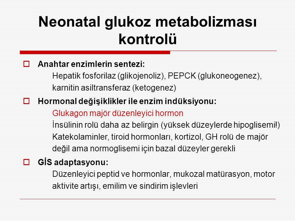 Neonatal glukoz metabolizması kontrolü