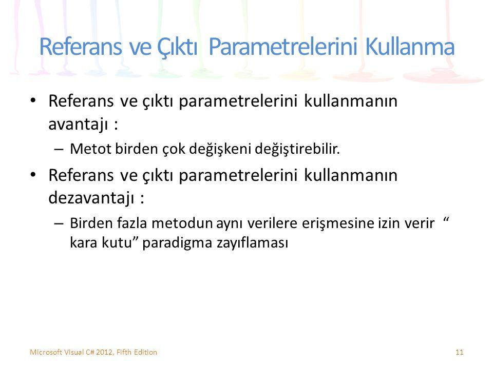 Referans ve Çıktı Parametrelerini Kullanma