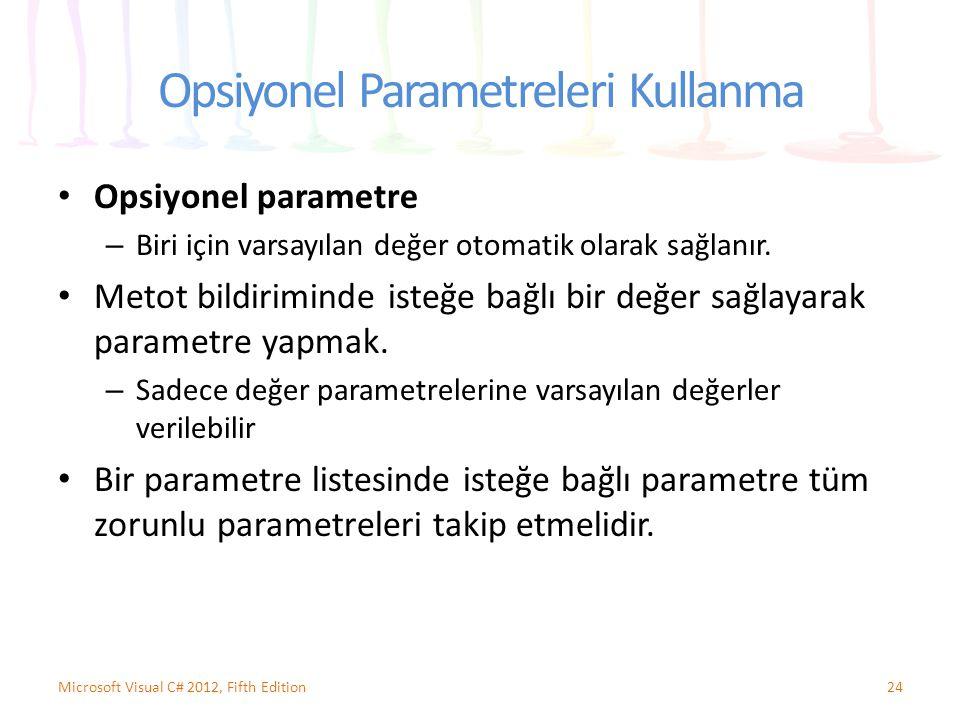 Opsiyonel Parametreleri Kullanma