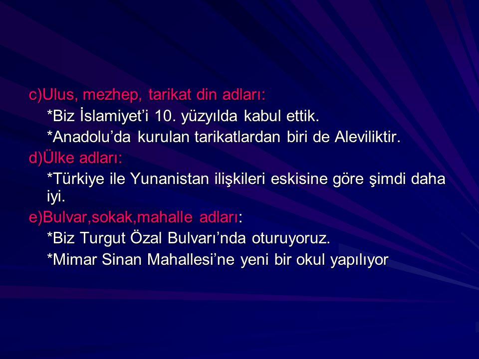 c)Ulus, mezhep, tarikat din adları: