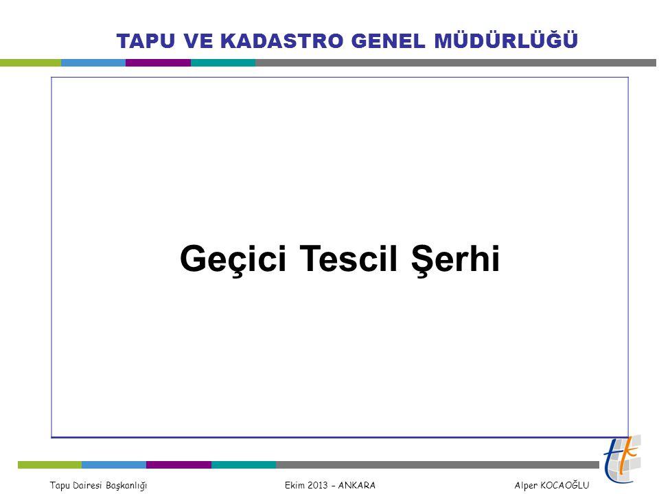 Geçici Tescil Şerhi