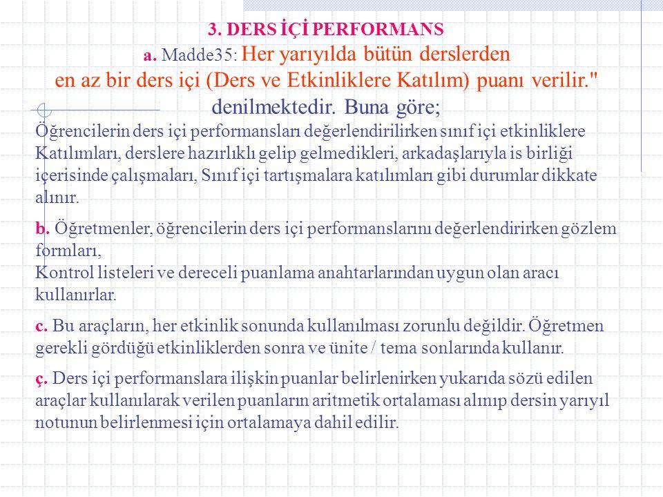 a. Madde35: Her yarıyılda bütün derslerden