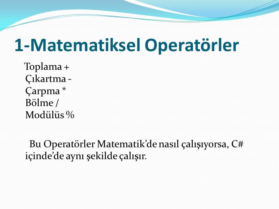 1-Matematiksel Operatörler