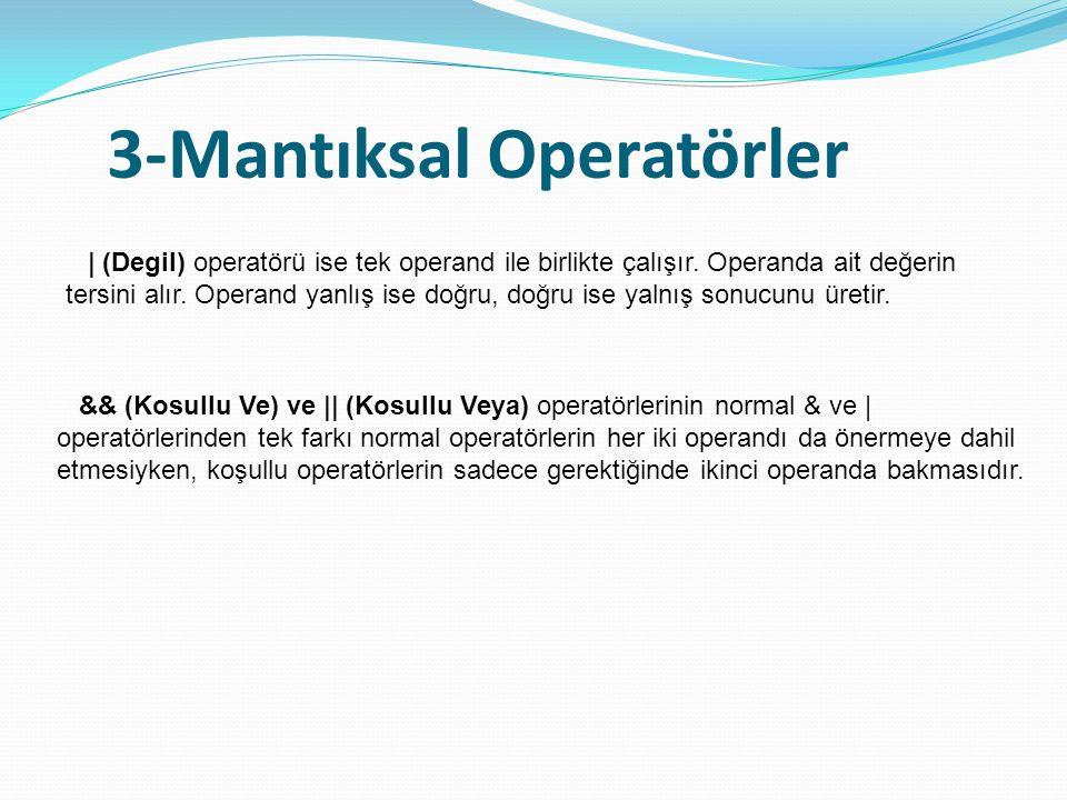 3-Mantıksal Operatörler