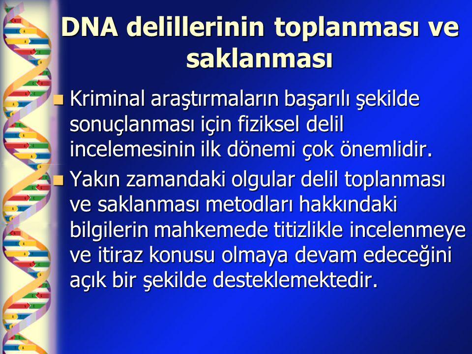 DNA delillerinin toplanması ve saklanması