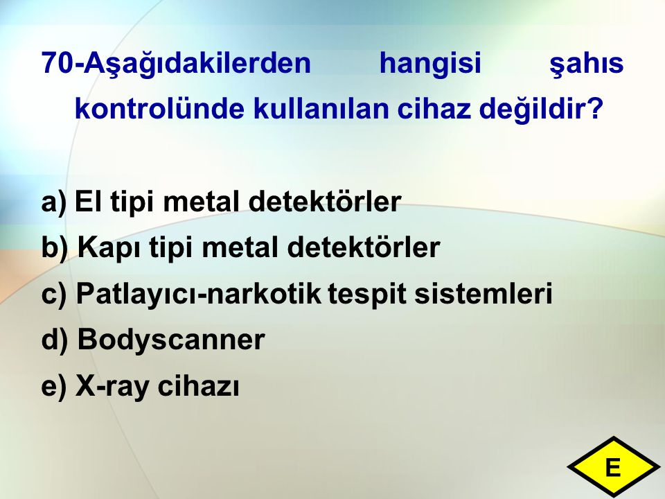 El tipi metal detektörler b) Kapı tipi metal detektörler