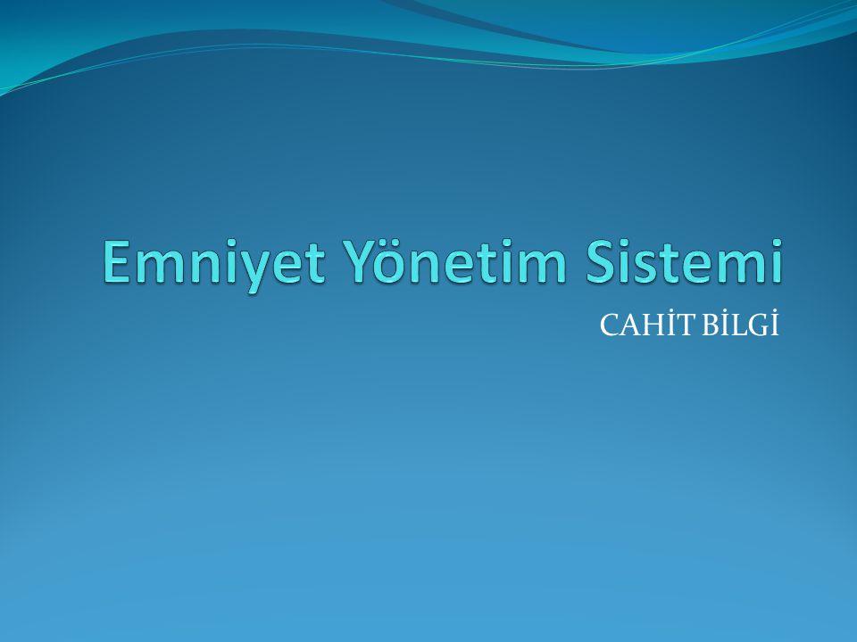 Emniyet Yönetim Sistemi