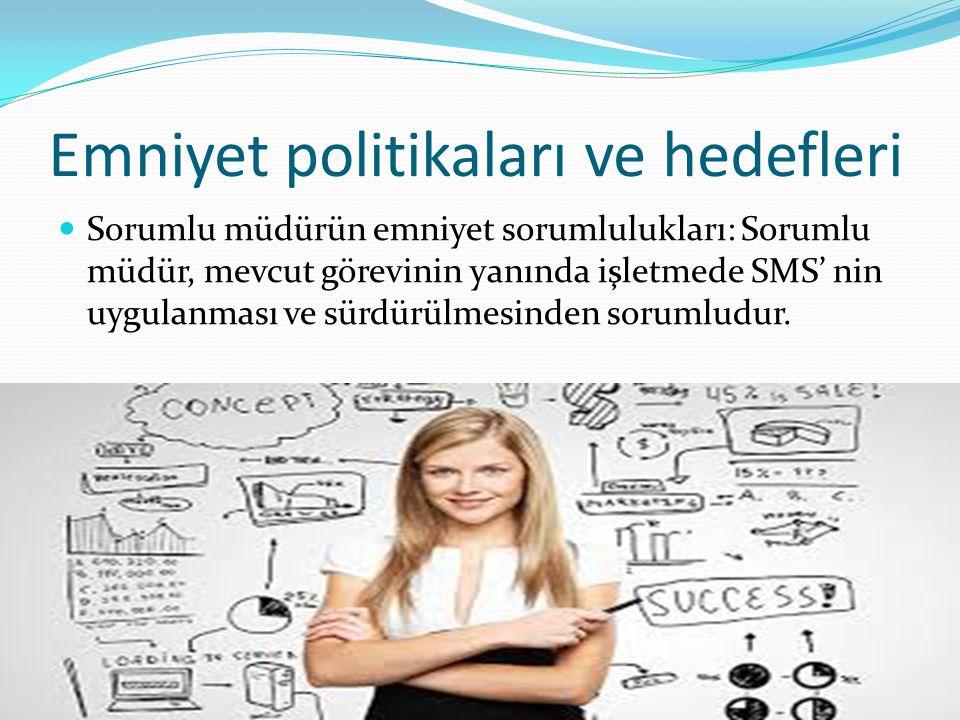 Emniyet politikaları ve hedefleri
