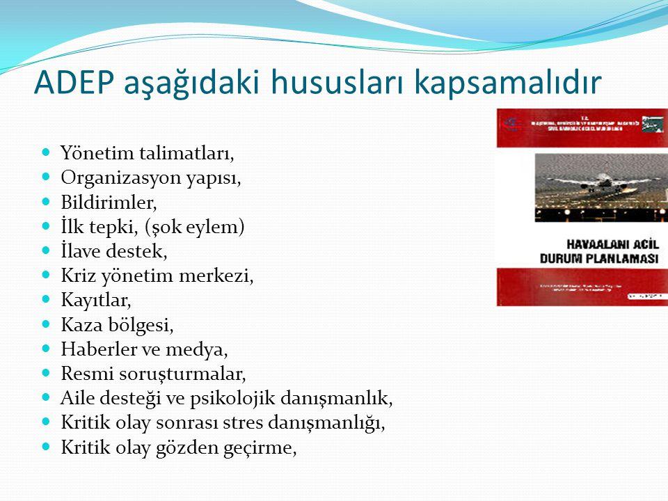 ADEP aşağıdaki hususları kapsamalıdır
