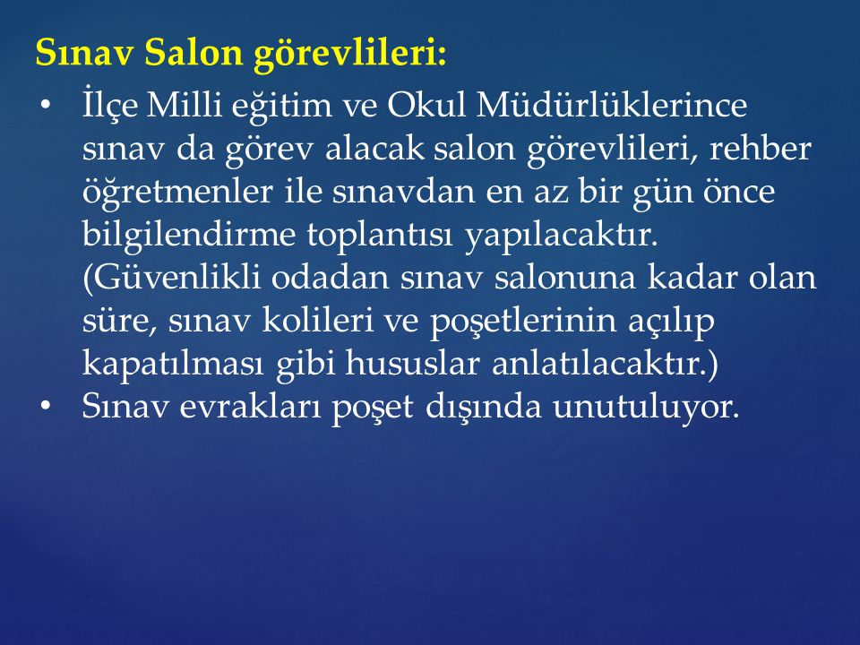 Sınav Salon görevlileri: