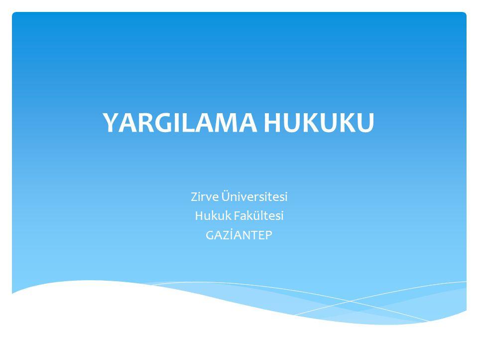 Zirve Üniversitesi Hukuk Fakültesi GAZİANTEP