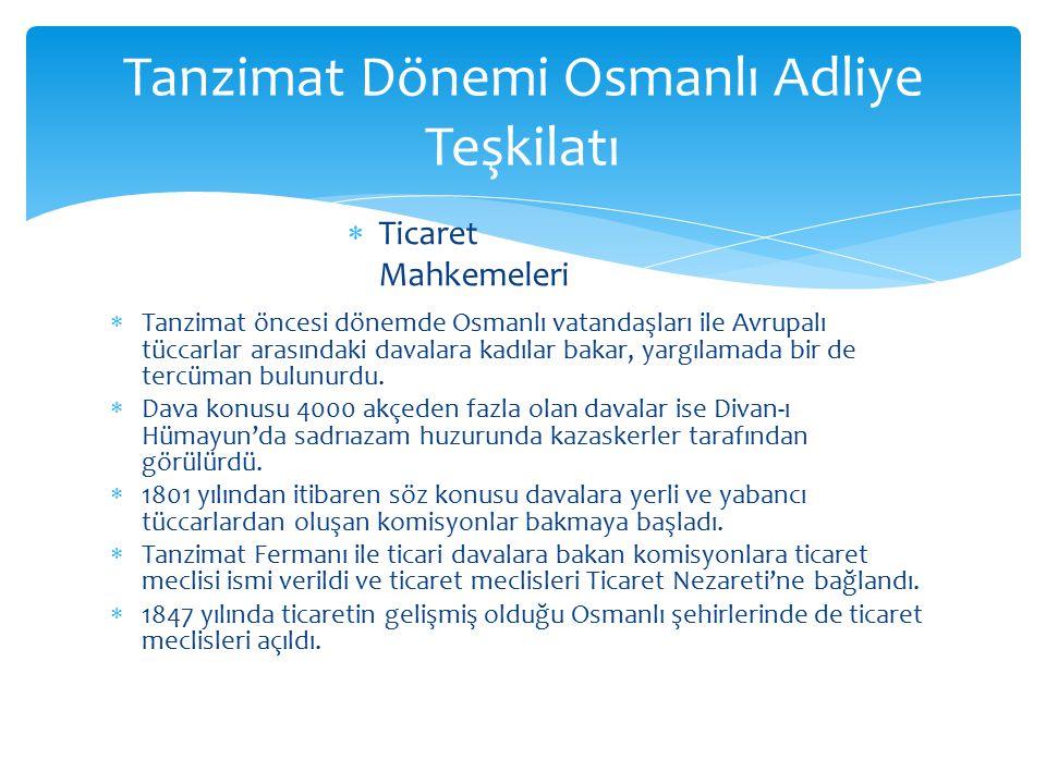 Tanzimat Dönemi Osmanlı Adliye Teşkilatı
