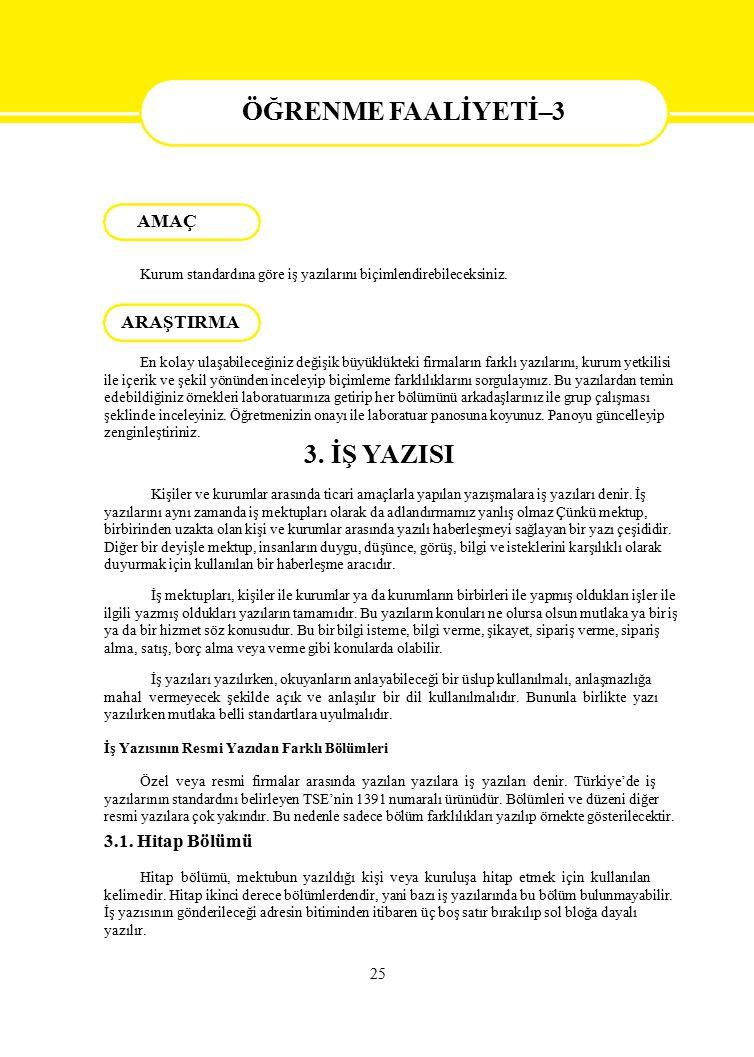 ÖĞRENME FAALİYETİ–3 ENME 3. İŞ YAZISI