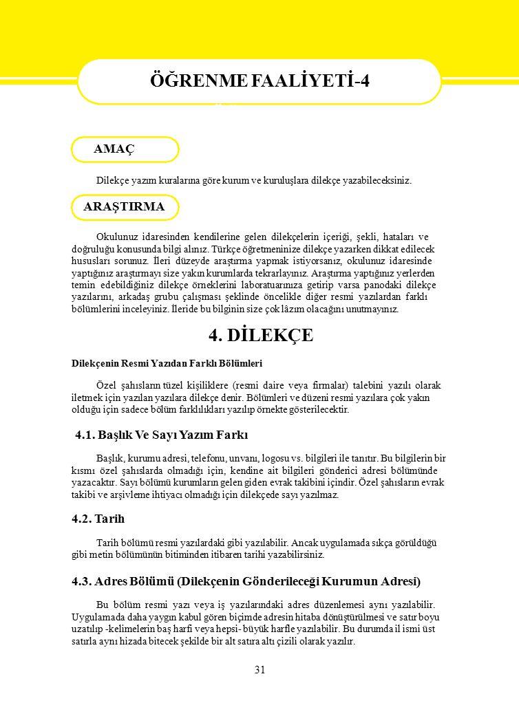 ÖĞRENME FAALİYETİ-4 ÖĞRENME 4. DİLEKÇE