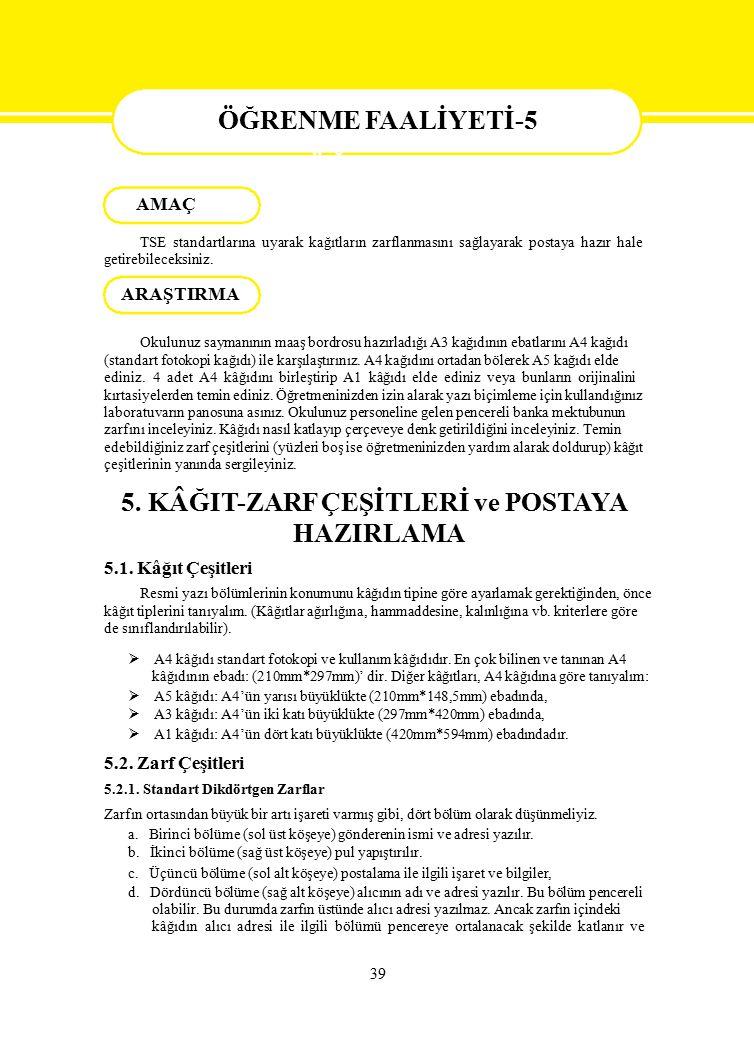 5. KÂĞIT-ZARF ÇEŞİTLERİ ve POSTAYA HAZIRLAMA
