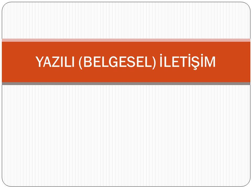 YAZILI (BELGESEL) İLETİŞİM