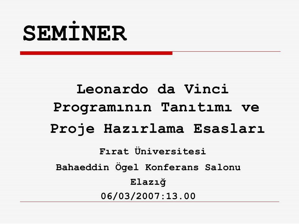SEMİNER Leonardo da Vinci Programının Tanıtımı ve