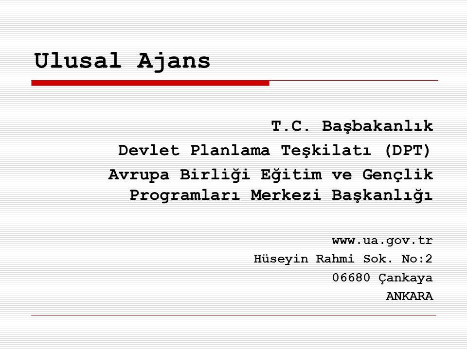 Ulusal Ajans T.C. Başbakanlık Devlet Planlama Teşkilatı (DPT)