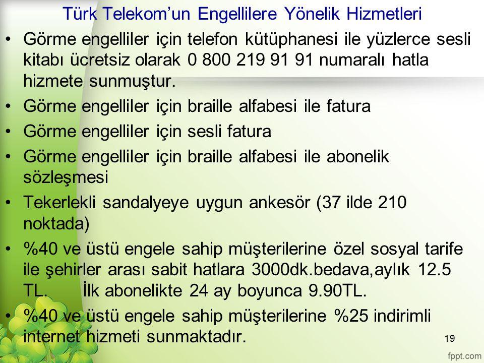 Türk Telekom'un Engellilere Yönelik Hizmetleri