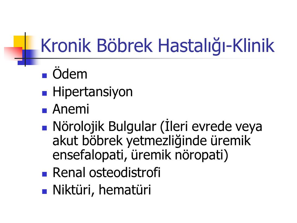 Kronik Böbrek Hastalığı-Klinik