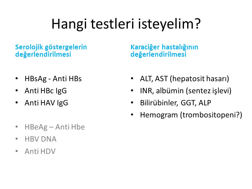Hangi testleri isteyelim