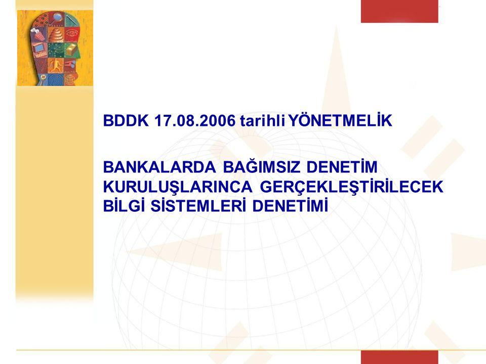 BDDK 17.08.2006 tarihli YÖNETMELİK